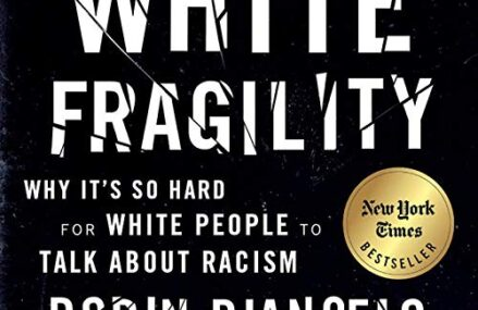 CMG August Book Of The Month #3 White Fragility: Why It's So Hard for White People to Talk About Racism
