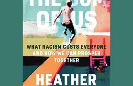 CMG September Book Of The Month #1 The Sum Of Us: What Racism Costs Everyone and How We Can Prosper Together