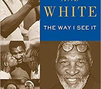 CMG September Book Of The Month #2 Black and White: The Way I See It
