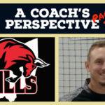 Episode 14 :  A Coach's Perspective (Part 2)