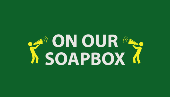 On Our Soapbox