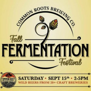 2nd Annual Fall Fermentation @ Common Roots Brewing Co.