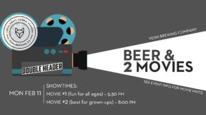 MOVIE NIGHT DOUBLE HEADER! @ Venn Brewing Company