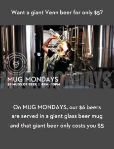 MUG MONDAYS! @ Venn Brewing Company