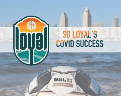How SD Loyal is Keeping Covid at Bay