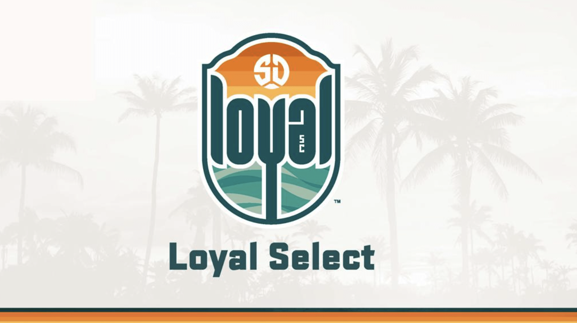 HUGE News for San Diego Soccer Youth: SD Loyal to launch Loyal Select. PLUS: advice for families