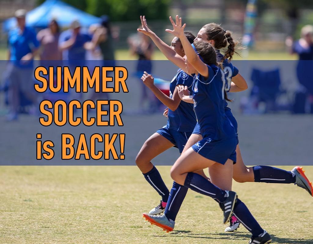Summertime Soccer is BACK