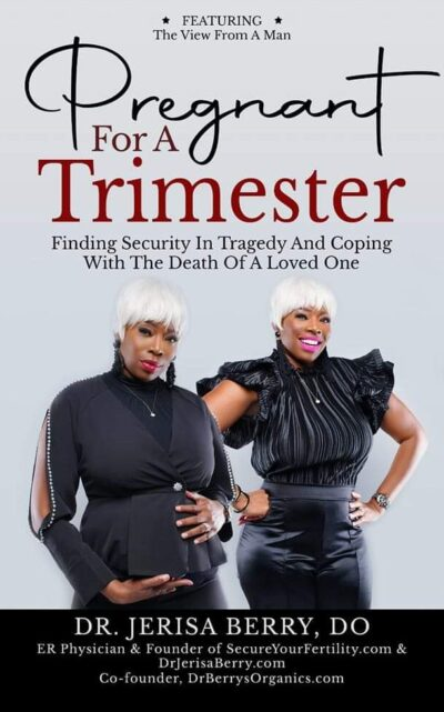 Pregnant for a Trimester Book Cover - Dr Jerisa Berry