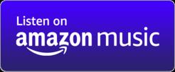 Listen to us on Amazon Music