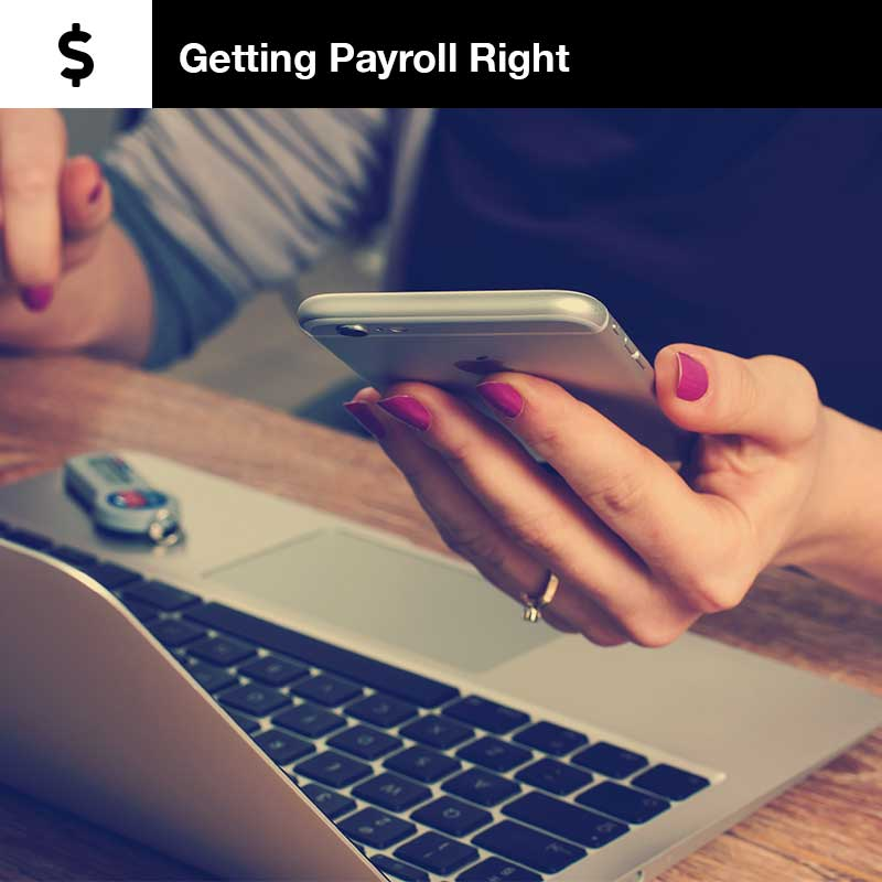 Getting Payroll Right