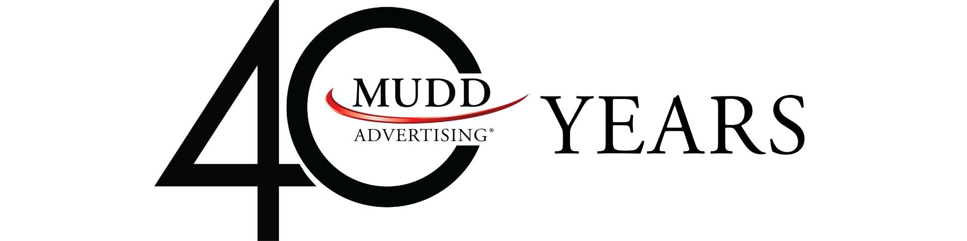 Mudd Advertising Celebrates 40-Year Anniversary
