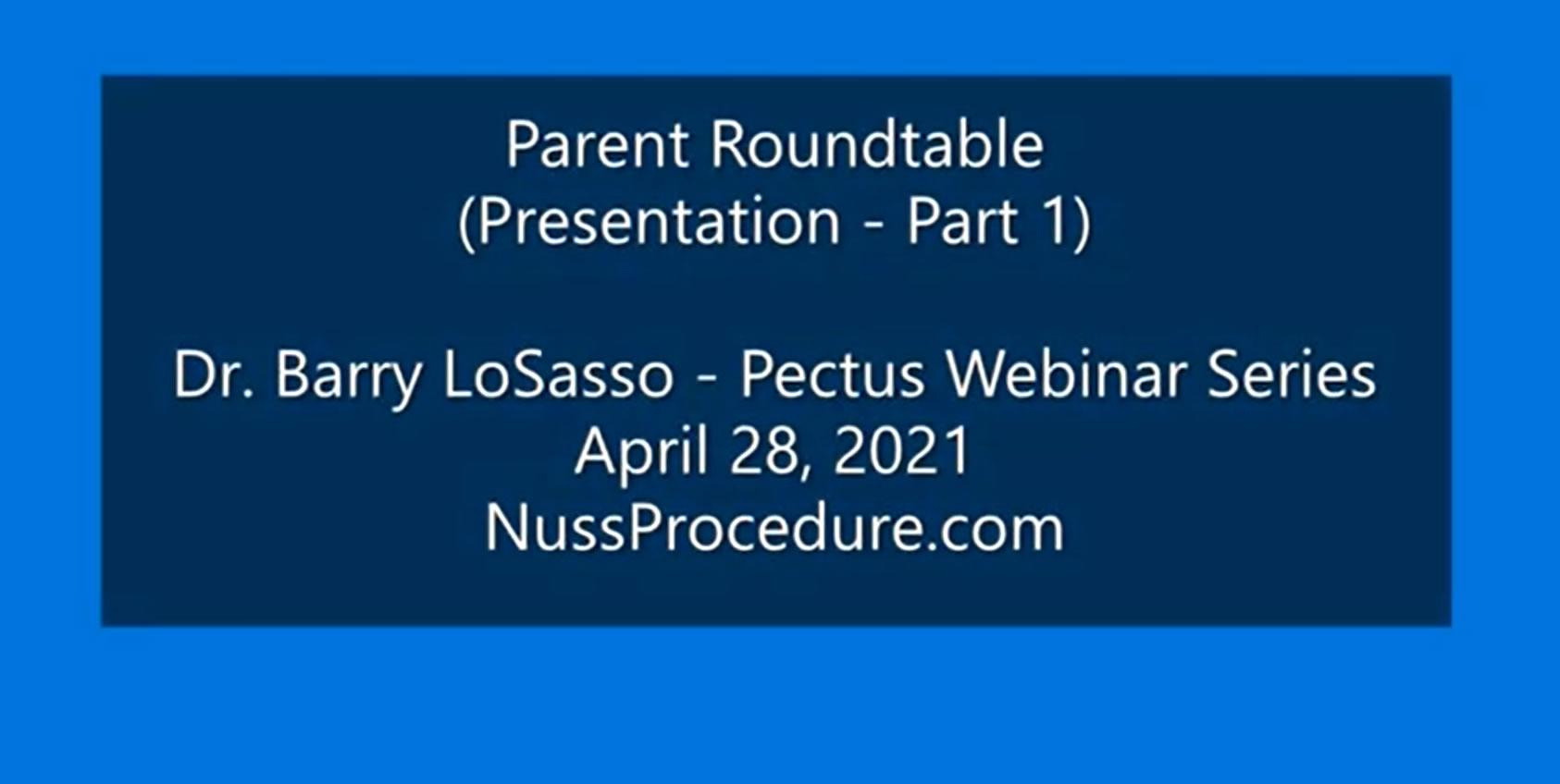 Parent Roundtable  – Webinar Recording #6 – Dr. Barry LoSasso