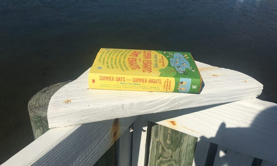 Summer Days and Summer Nights: A Summertime Reading Experience