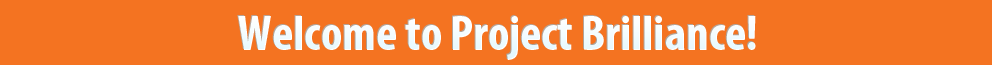 welcome to project brilliance