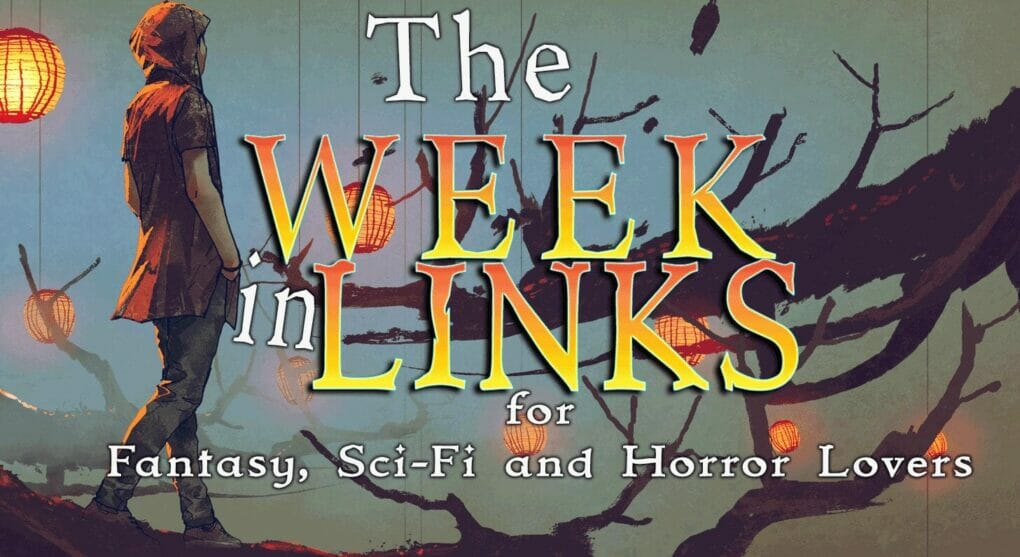 Fantasy and Sci-Fi Week in Links