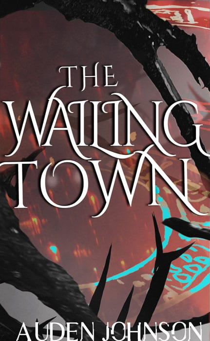 The Wailing Town a dark fantasy fiction