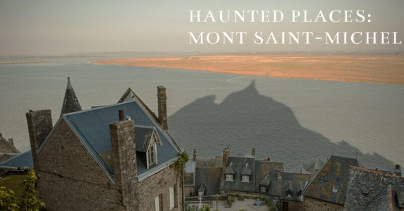 Haunted Places to visit in France