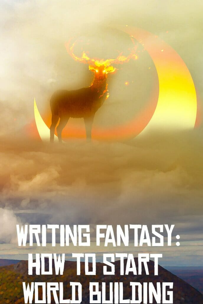 Writing Fantasy How to Start World Building