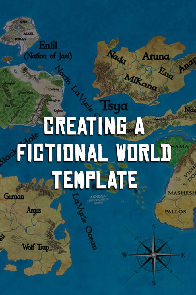 Fantasy world building template creating a fictional world