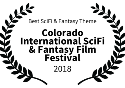 Outside Arcadia - Best SciFi Fantasy Theme - Colorado International SciFi Fantasy Film Festival - 2018