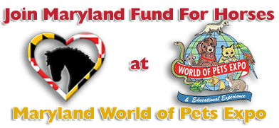 Signup to volunteer at World of Pets Expo with Maryland Fund For Horses