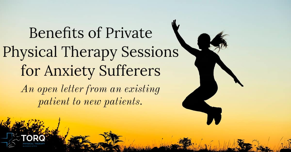 private physical therapy for anxiety