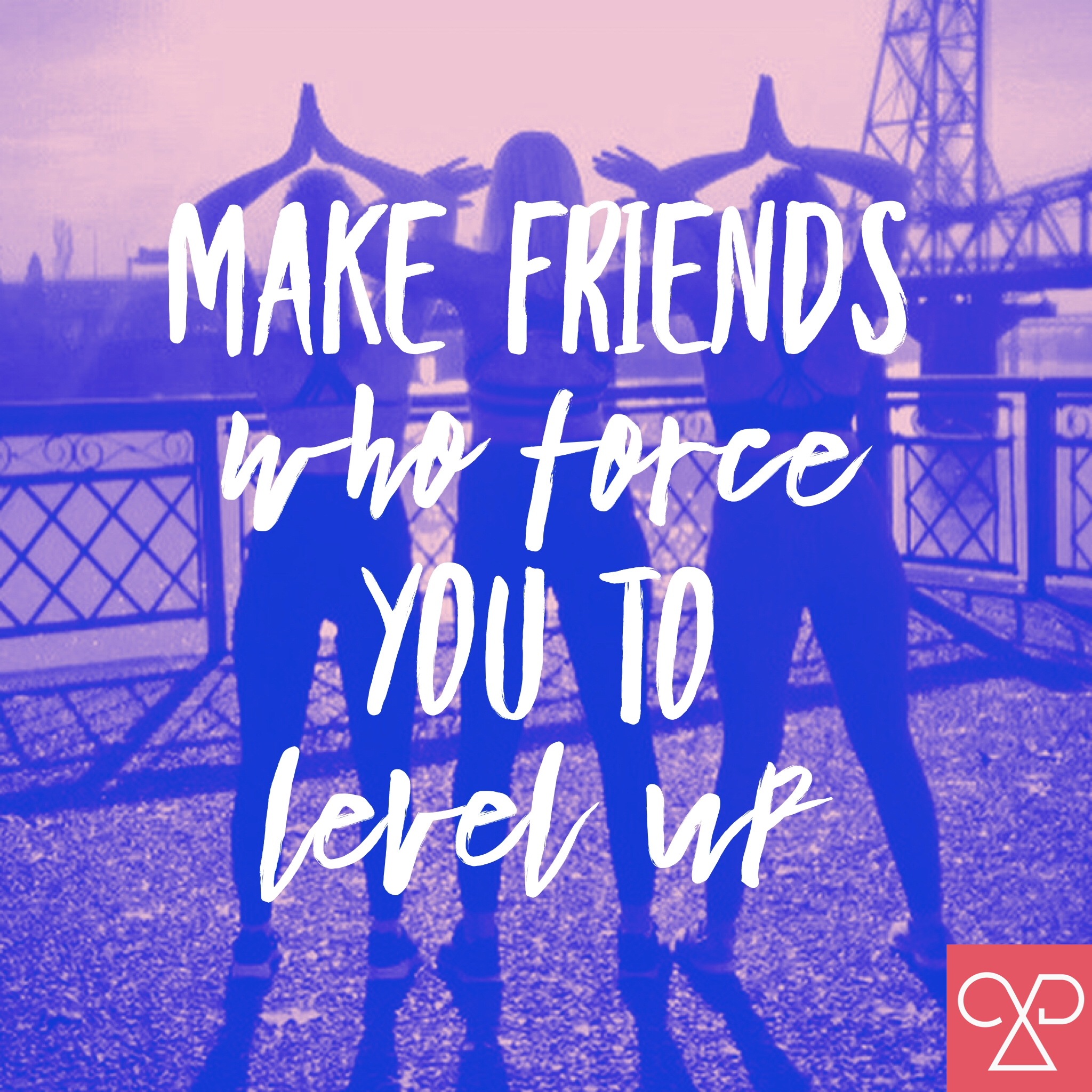 Fit Your Friends Into Your Life
