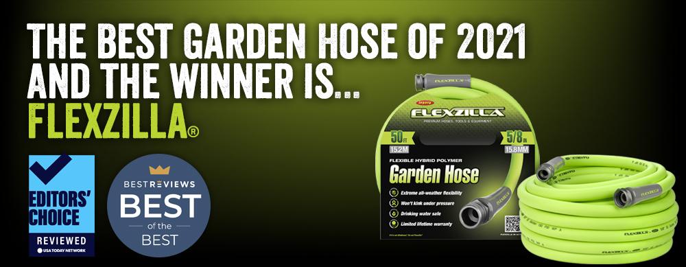 Flexzilla Best Garden Hose 2021