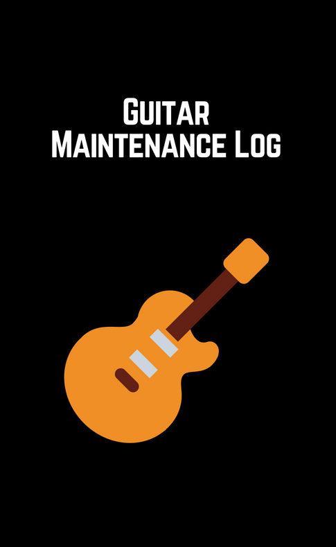 Guitar Maintenance Log