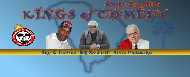 SC Kings of Comedy at the Comedy House