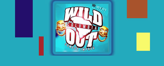 Wild Out Columbia at the Comedy House