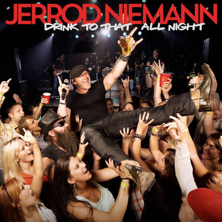 Jerrod Niemann Drink To That All Night - CountryMusicRocks.net