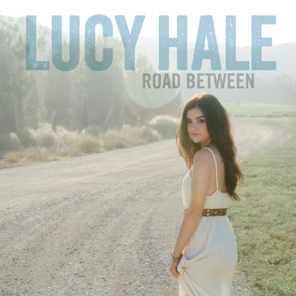 Lucy Hale Road Between - CountryMusicRocks.net
