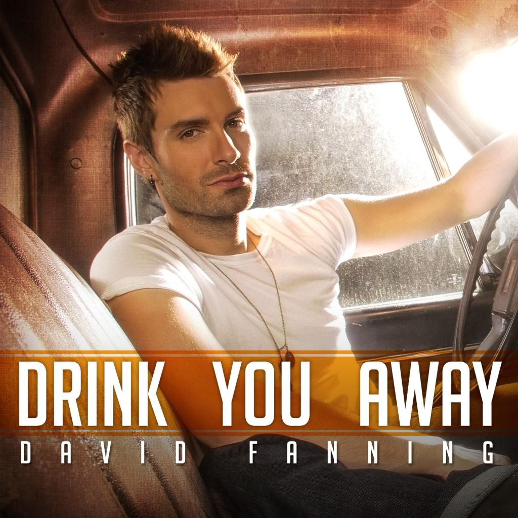 David Fanning Drink You Away - CountryMusicRocks.net