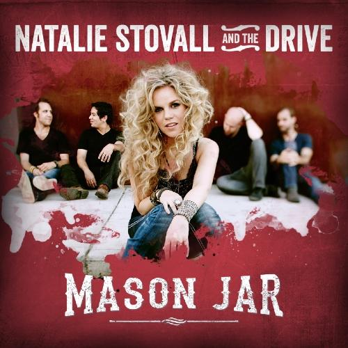 Natalie Stovall and the Drive Mason Jar - CountryMusicRocks.net