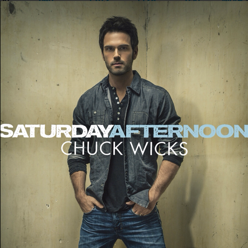 Chuck Wicks Saturday Afternoon - CountryMusicRocks.net