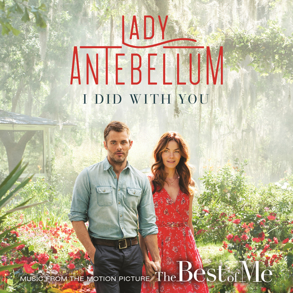 Lady-Antebellum-I-Did-With-You-The-Best-Of-Me-CountryMusicRocks.net