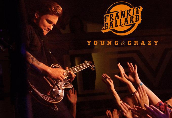 Frankie Ballard Young & Crazy - CountryMusicRocks.net