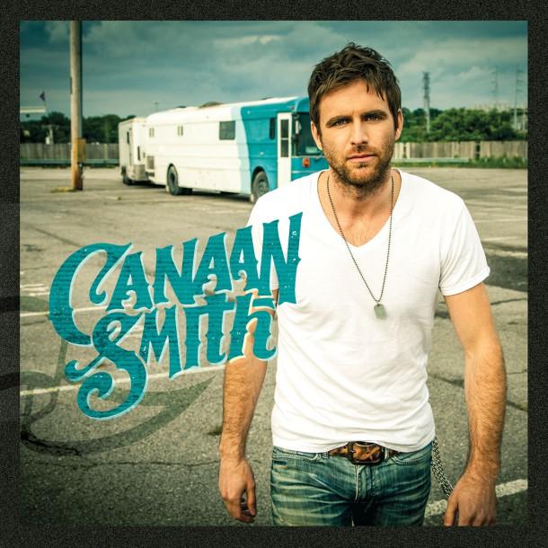 Canaan  Smith EP - CountryMusicRocks.net
