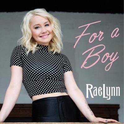 RaeLynn For A Boy - CountryMusicRocks.net