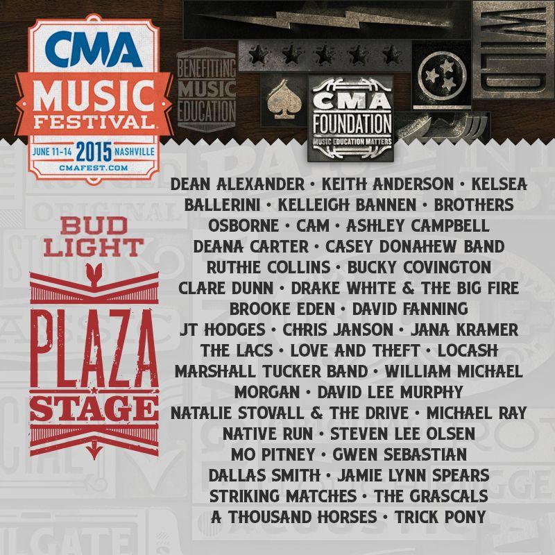 2015 CMA Music Festival Bud Light Plaza Stage lineup