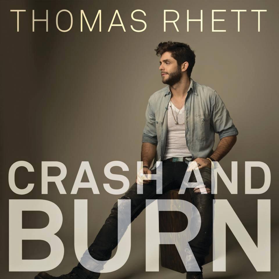 Thomas Rhett Crash and Burn - CountryMusicRocks.net