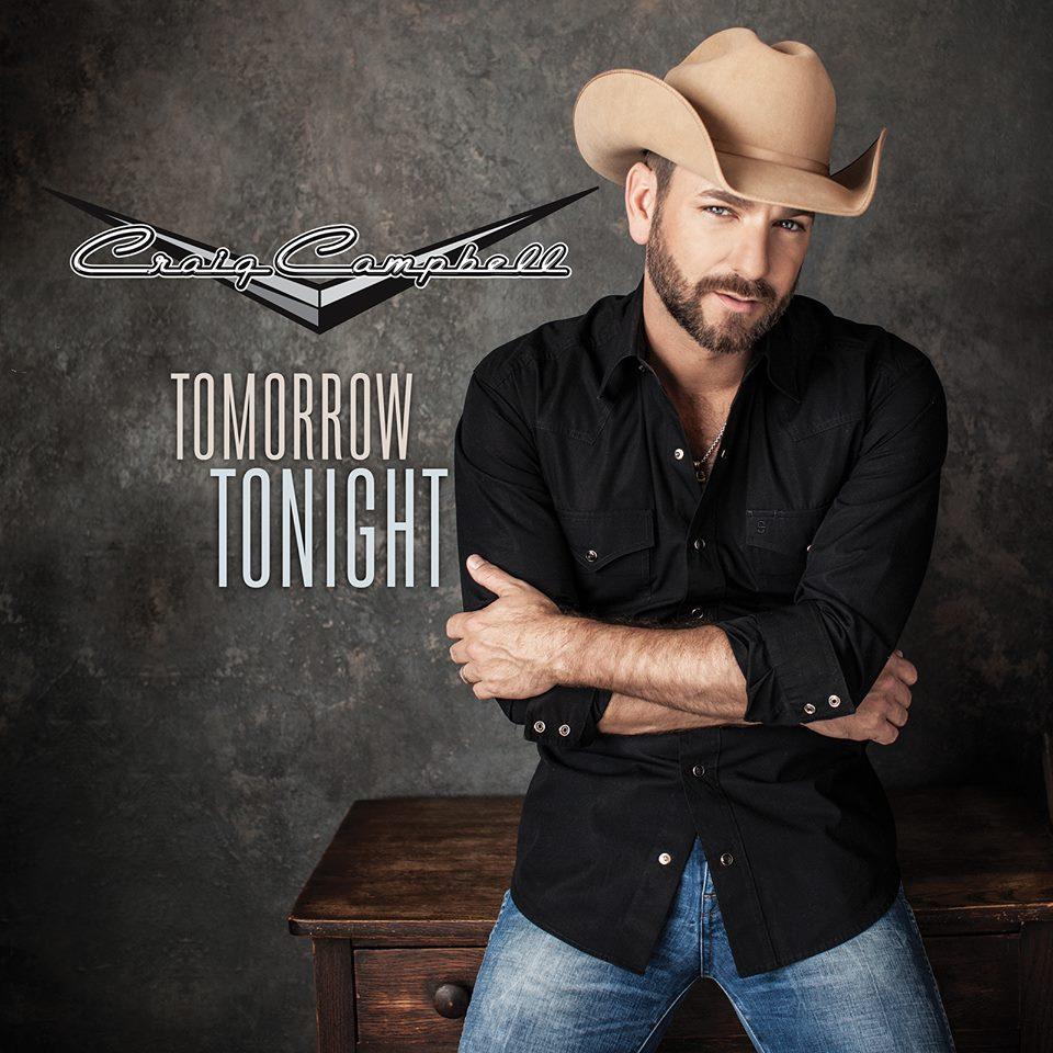 Craig Campbell Tomorrow Tonight - CountryMusicRocks.net