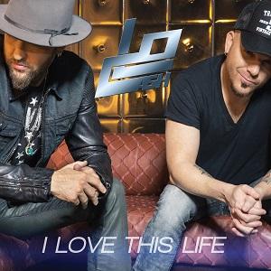 LoCash I Love This Life - CountryMusicRocks.net