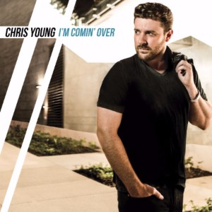 Chris Young I'm Comin Over - CountryMusicRocks.net