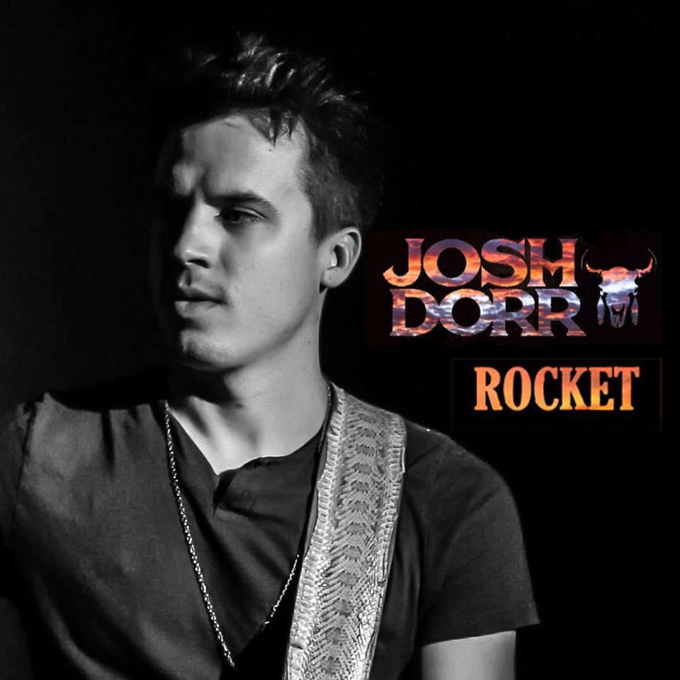 Josh Dorr Rocket - CountryMusicRocks.net