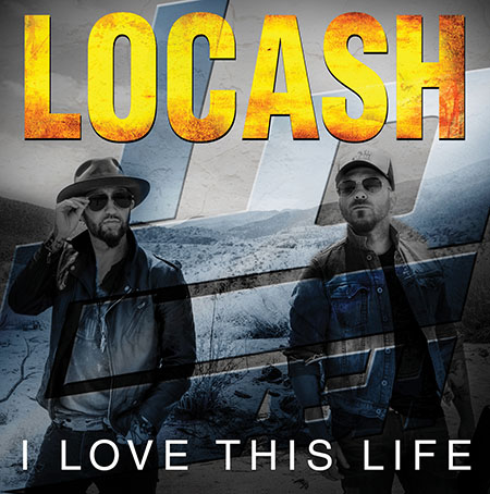 LoCash I Love This Life EP - CountryMusicRocks.net