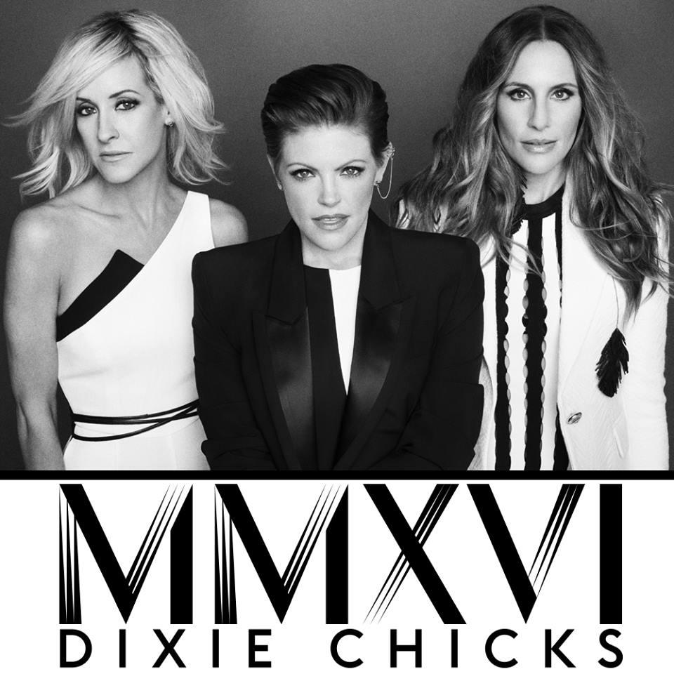 Dixie Chicks MMXVI Tour - CountryMusicRocks.net