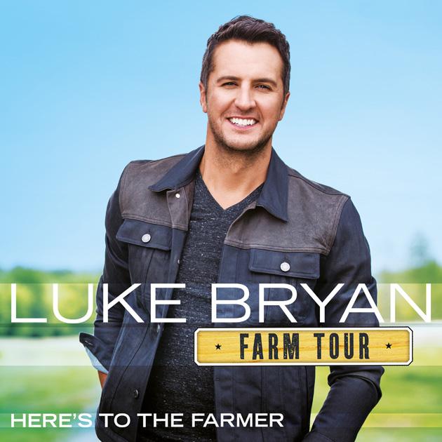 Luke Bryan Here's To The Farmer EP