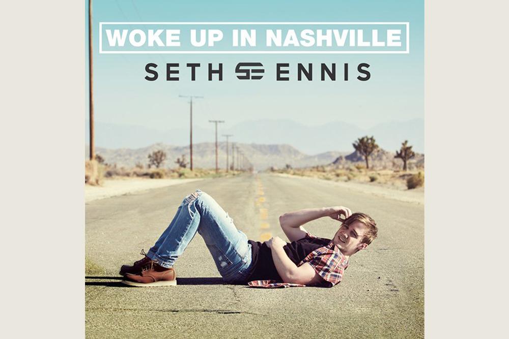 Seth Ennis Woke Up In Nashville
